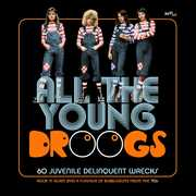All The Young Droogs: 60 Juvenile Delinquent Wrecks /  Various [Import] , Various Artists