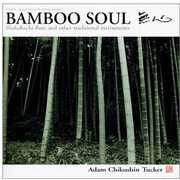 Bamboo Soul
