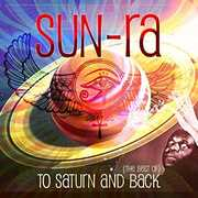 To Saturn And Back (Best Of)