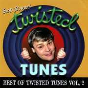 Best of Twisted Tunes 2