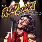 Sir Rod Stewart & Some Of His Early Faces
