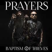 Baptism Of Thieves , Prayers