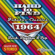 Hard to Find Jukebox Classics 1964 Rock, Rhythm & Pop /  Various
