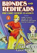 Blondes and Redheads: Lost Comedy Classics Volume 2 , Carol Tevis