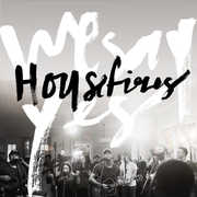 We Say Yes , Housefires