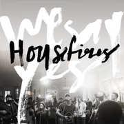 We Say Yes , Housefires