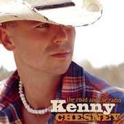 Road & the Radio , Kenny Chesney