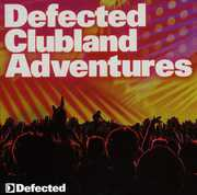 Defected Clubland Adventures: 10 Years In The House, Vol. 2 [Import]