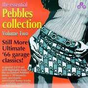 Essential Pebbles 2: Best Of American Garage