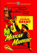Mexican Manhunt , George Brent