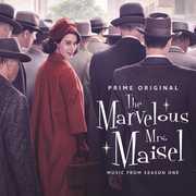 Marvelous Mrs Maisel: Season 1 (Music From The Prime Original Series) , Various Artists