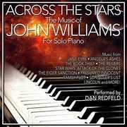 Across the Stars: The Film Music of John Williams for Solo Piano (Original Soundtrack)