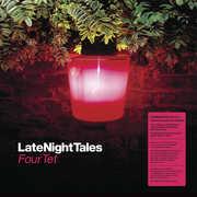 Late Night Tales: Four Tet , Four Tet