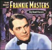 The Best Of Frankie Masters 1920's-1940's