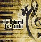 Oatmeal Jazz Combo