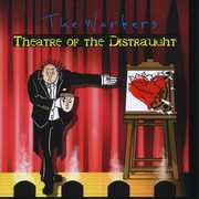 Theatre of the Distraught