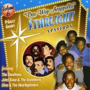 Doo Wop Acappella Starlight Sessions, Vol. 6