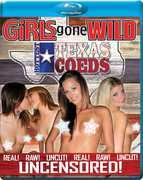 Girls Gone Wild: Hottest Texas Coeds