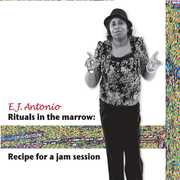 Rituals in the Marrow: Recipe for a Jam Session