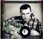More Than Countryfied-Early Recordings of Dick Dam