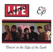 Dancin' on the Edge of the Earth