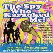 Spy Who Karaoked Me