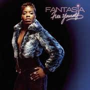 Free Yourself , Fantasia