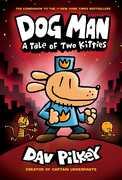 Dog Man, Vol 03: A Tale of Two Kitties