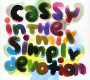 Simply Devotion: Cassy in the Mix