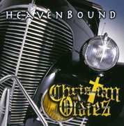 Christian Oldies: Heaven Bound /  Various