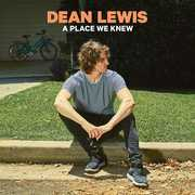 A Place We Knew , Dean Lewis