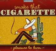 Smoke That Cigarette Pleasure to /  Various