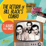Return of Bill Black's Combo: 2 Albums + Singles [Import] , Bill Black