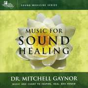Music for Sound Healing , Dr. Mitchell Gaynor, M.D.