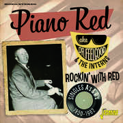 Rockin With Red: Singles As & Bs 1950-1962 [Import] , Piano Red Aka Dr Feelgood & the Interns