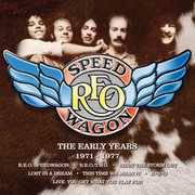 Early Years 1971-1977 [Import] , REO Speedwagon