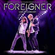 Greatest Hits Of Foreigner Live In Concert , Foreigner