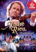 André Rieu in Wonderland , André Rieu