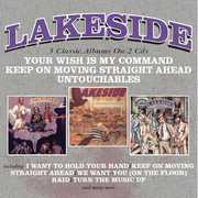 Your Wish Is My Command /  Keep On Moving Straight Ahead /  Untouchables [Import] , Lakeside