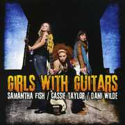 Girls with Guitars , Samantha Fish