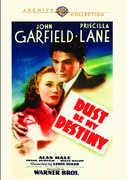Dust Be My Destiny , John Garfield