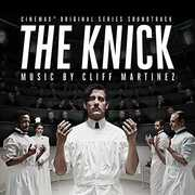 Cliff Martinez: The Knick