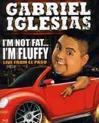 I'm Not Fat... I'm Fluffy , Noe Gonzalez