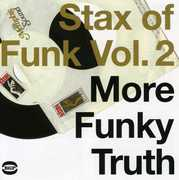 Stax Of Funk-More Funky Truth, Vol.2 [Import]