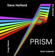 Prism , Dave Holland