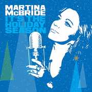 It's the Holiday Season , Martina McBride