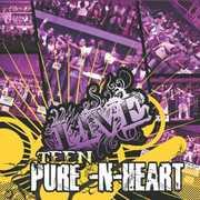 Teen Pure N Heart Live