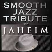 Smooth Jazz tribute to Jaheim , Smooth Jazz Tribute