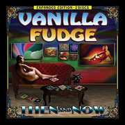 Then And Now , Vanilla Fudge