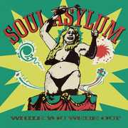 While You Were Out , Soul Asylum